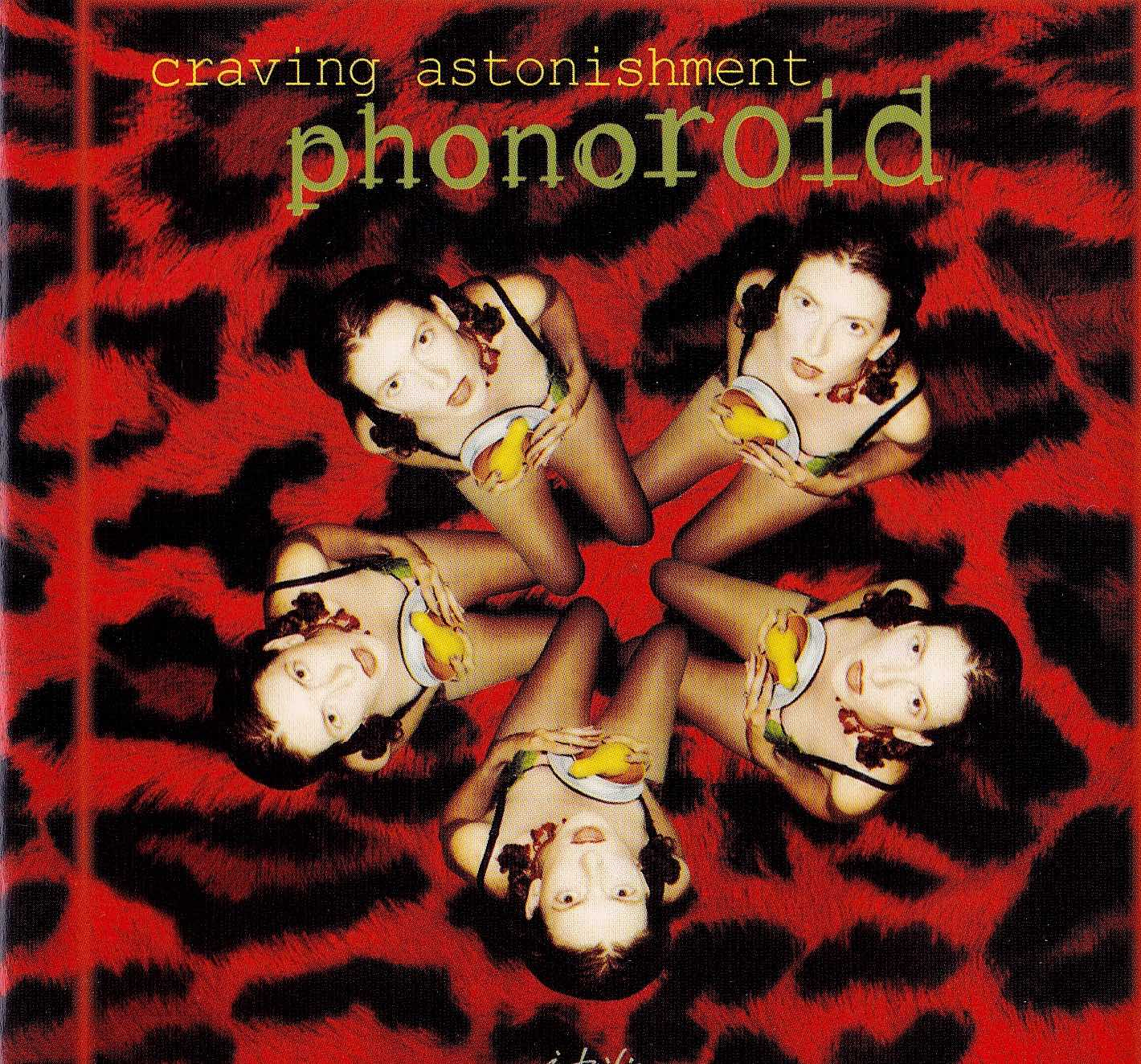 "cover of ""Phonoroid"" album ""Craving Astonishment"""