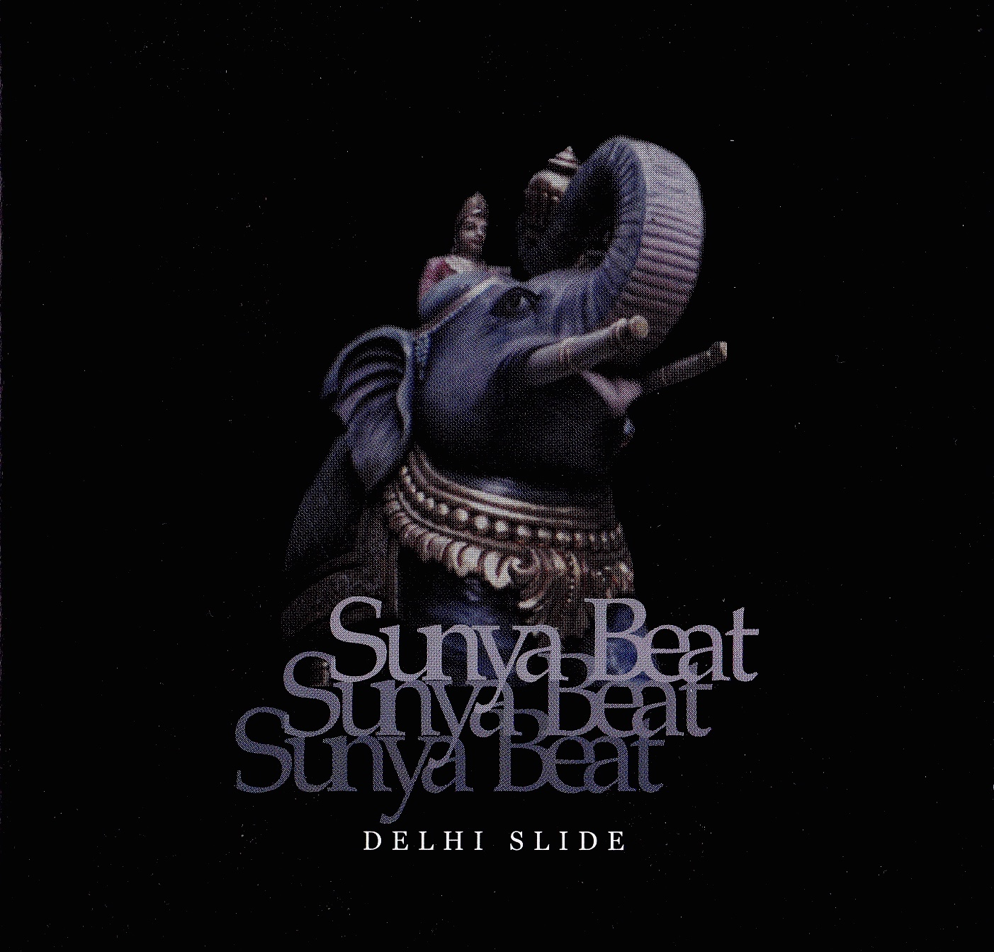 "cover of Sunya Beat album ""New Delhi Slide"