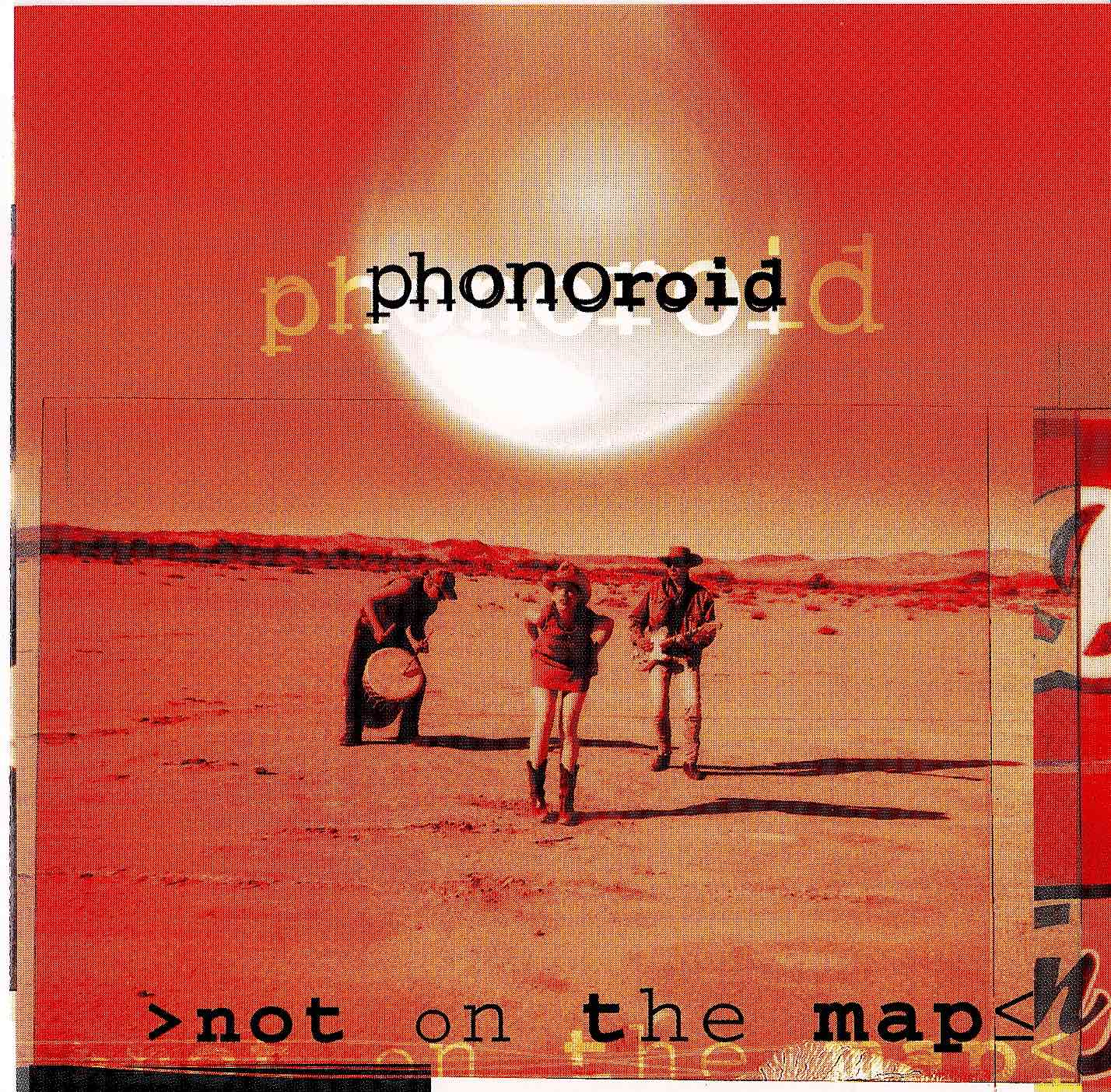 "cover of ""phonoroid"" album ""not on the map"""